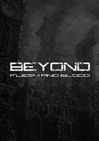 Обложка Beyond: Flesh and Blood