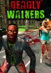 Deadly Walkers