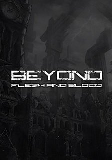 Beyond: Flesh and Blood