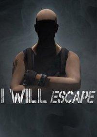 Обложка I Will Escape