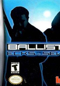 Обложка Ballistic: Ecks vs. Sever