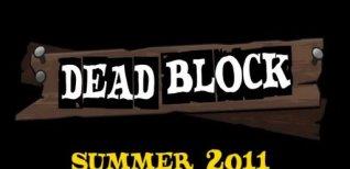 Dead Block. Видео #1
