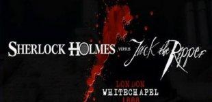 Sherlock Holmes vs. Jack the Ripper. Видео #1
