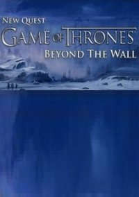 Обложка Game of Thrones: Beyond the Wall