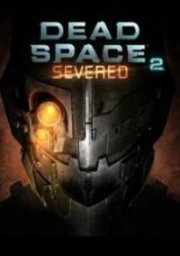 Обложка Dead Space 2: Severed