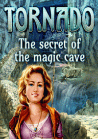 Обложка Tornado: The secret of the magic cave