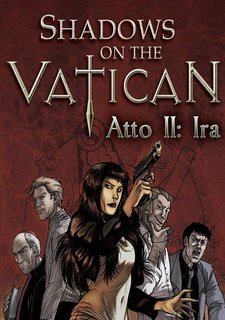 Shadows on the Vatican. Act 2: Wrath