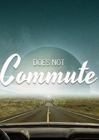 Обложка Does not Commute