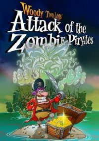 Обложка Woody Two-Legs: Attack of the Zombie Pirates