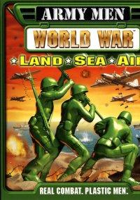 Обложка Army Men: World War - Land Sea Air