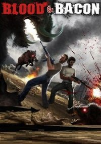 Blood and Bacon – фото обложки игры