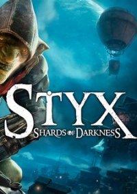 Обложка Styx: Shards of Darkness