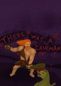 Обложка There was a Caveman