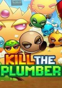 Обложка Kill The Plumber