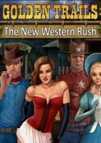 Обложка Golden Trails: The New Western Rush