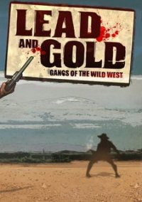 Обложка Lead and Gold: Gangs of the Wild West