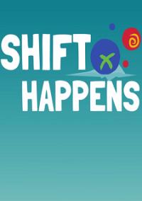 Обложка Shift Happens
