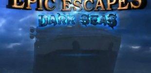 Epic Escapes: Dark Seas. Видео #1