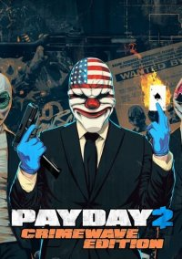 Обложка PayDay 2: Crimewave Edition