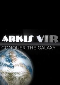 Обложка Arkis Vir - Conquer the Galaxy