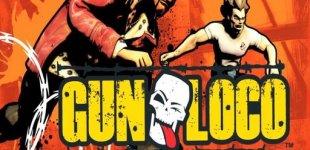 Gun Loco. Видео #1