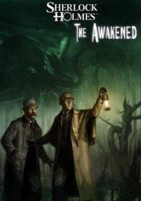 Обложка Sherlock Holmes: The Awakened