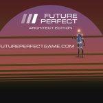 Скриншот Future Perfect – Изображение 1