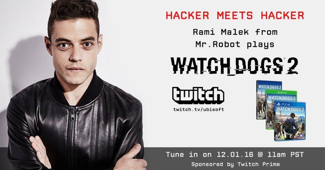 «Хакер спрашивает хакера»: Рами Малек играет в Watch Dogs 2 - Изображение 1