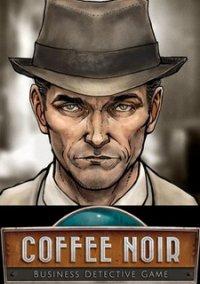 Coffee Noir - Business Detective Game – фото обложки игры