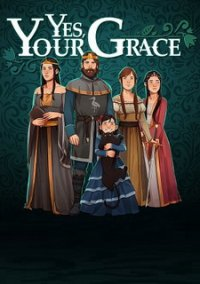 Yes, Your Grace – фото обложки игры