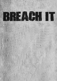 BREACH IT – фото обложки игры
