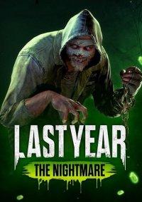 Last Year: The Nightmare – фото обложки игры