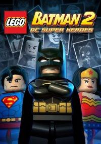 LEGO Batman 2: DC Super Heroes – фото обложки игры