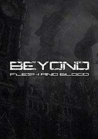 Beyond: Flesh and Blood