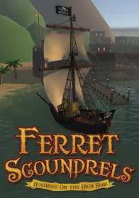 Ferret Scoundrels: Business on the High Seas