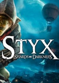 Styx: Shards of Darkness – фото обложки игры