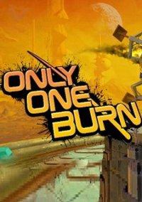 Only One Burn – фото обложки игры