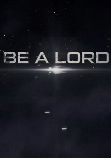 Be A Lord