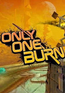 Only One Burn