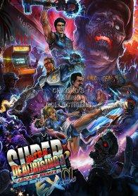 Dead Rising 3: Super Ultra Arcade Remix Hyper Edition EX+