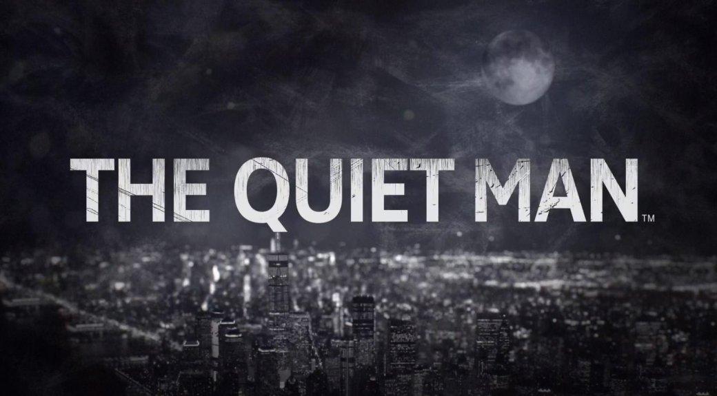 Е3 2018: анонсировано нечто под названием The QuietMan. Как нистранно, про глухого человека. - Изображение 1