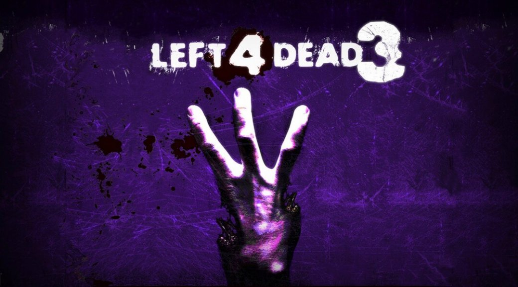 Слух: что случилось сLeft 4 Dead3? | Канобу - Изображение 1